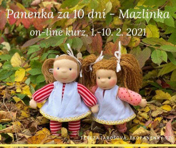 Mazlinka on-line kurz šití panenky včetně materiálu, Panenka za 10 dní - Mazlinka, cyklus online kurzů šití panenky